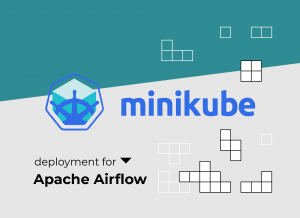 Production-like Airflow Development Environment on Minikube